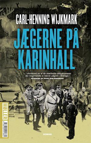 Bog, hæftet Jægerne på Karinhall af Carl-Henning Wijkmark