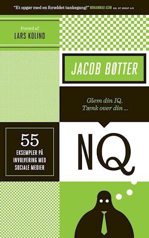 Bog, hæftet Glem din IQ - tænk over din NQ af Jacob Bøtter