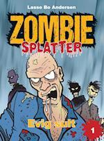 Evig sult (Zombie splatter, nr. 1)
