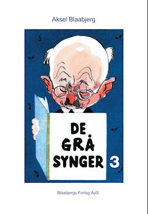 Bog hardback De grå synger 3 - med noder af Aksel Blaabjerg