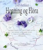Livet i butikken - Honning og Flora