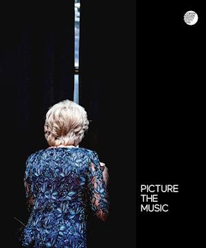 Bog, indbundet Picture the music af Thomas Borberg, Lucy Love, Rasmus Ranum