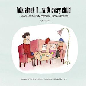 Bog paperback Talk about it... with every child af Karen Glistrup