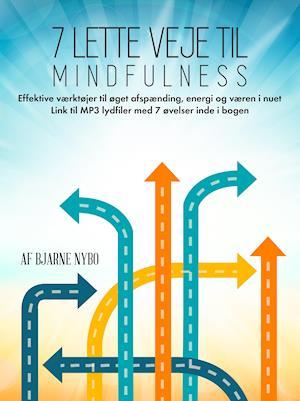 7 lette veje til Mindfulness af Bjarne Nybo