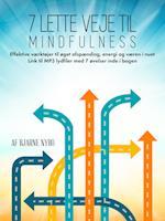 7 lette veje til Mindfulness