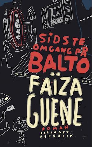 Bog, hæftet Sidste omgang på Balto af Faïza Guène