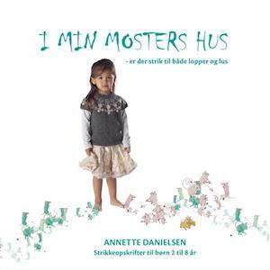 Bog indbundet I min mosters hus - er der strik til både lopper og lus af Annette Danielsen