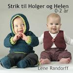 Strik til Holger og Helen - 0-2 år