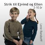 Strik til Ejvind og Ellen - 2-10 år