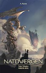 Natdværgen (Traia trilogien, nr. 1)