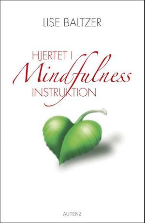 Hjertet i mindfulness instruktion