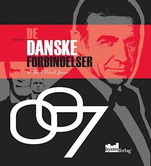 Bog, hardback Agent 007 - de danske forbindelser af Jacob Wendt Jensen