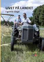Livet på landet i gamle dage