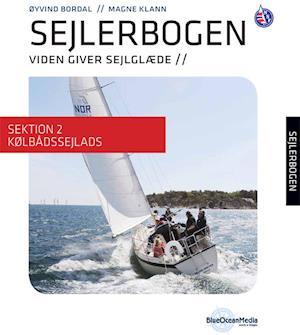 Sejlerbogen - Sektion 2: Kølbådssejlads af Magne Klann Øyvind Bordal