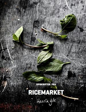 Bog, hardback Opskrifter fra Ricemarket af Henrik Yde Andersen