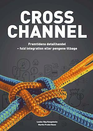 Cross channel - fremtidens detailhandel