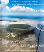 Danmark - en smuk plet på Jorden