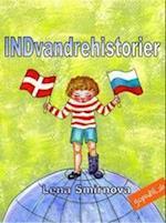 INDvandrehistorier af Lena Smirnova