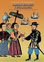 DANSK KOLONI I INDIELAND - Christian den 4. og Tranquebar