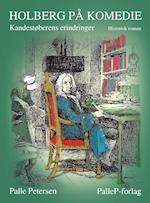 HOLBERG PÅ KOMEDIE - Kandestøberens erindringer