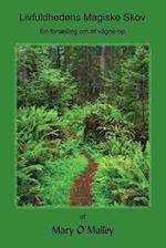 Livfuldhedens Magiske Skov