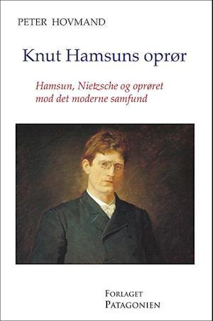 Bog, hæftet Knut Hamsuns oprør af Peter Hovmand