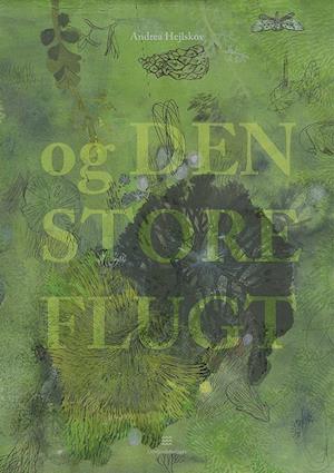 Bog, paperback Og den store flugt af Andrea Hejlskov