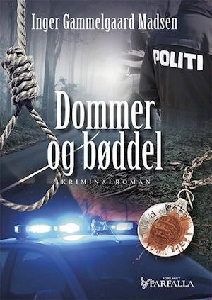 Bog, hæftet Dommer og bøddel af Inger Gammelgaard Madsen