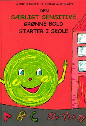 Den særligt sensitive, grønne bold starter i skole