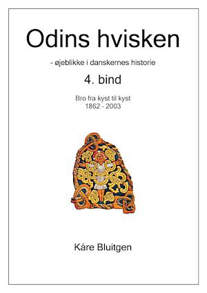 Odins hvisken. 4. bind af Kåre Bluitgen