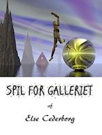 SPIL FOR GALLERIET