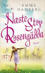 Næste stop Rosengädda! af Emma Hamberg