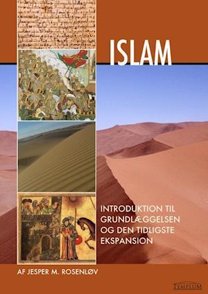 Islam - Introduktion til grundlæggelsen og den tidligste ekspansion