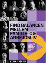 Find balancen mellem familie- og arbejdsliv af Anders Skotlander, Kristian Jørgensen