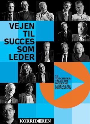 Vejen Til Succes Som Leder