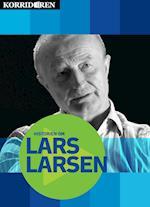 Historien om Lars Larsen (Korridoren)