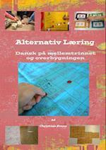 Alternativ Læring - Dansk på mellemtrinnet og i overbygningen