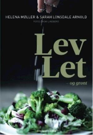 Lev Let og Grønt af Helena Møller