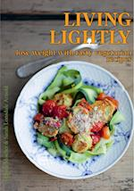 Living Lightly lose weight with tasty vegetarian recipes