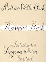 Rasmus Rask af Mathilde Walter Clark