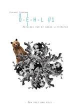 OEHL #1 af Nicolaj Stochholm, Rasmus Nikolajsen, Morten Søndergaard