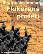 Fløkerens profeti - Shihada-trilogien bind 3