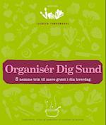 Organisér Dig Sund - 5 nemme trin til mere grønt i din hverdag