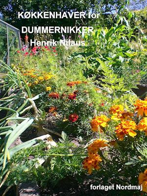 KØKKENHAVER for DUMMERNIKKER af Henrik Nilaus