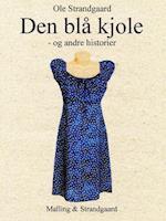Den blå kjole - og andre historier