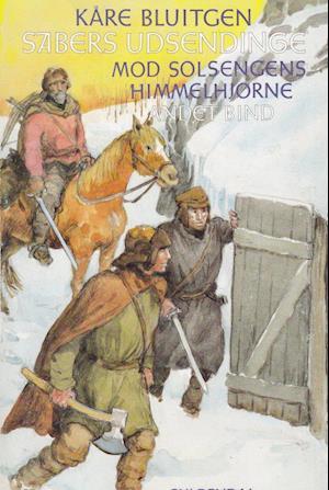 Sabers udsendinge. 2. bind af Kåre Bluitgen