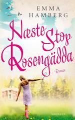 Næste stop Rosengädda af Emma Hamberg