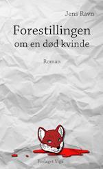 Forestillingen om en død kvinde af Jens Ravn