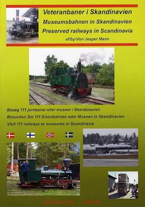 Bog, hæftet Veteranbaner i Skandinavien - DK/ENG/TYSK af Jesper Mann