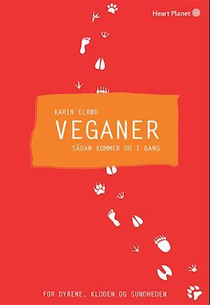 Bog, hæftet Veganer af Karin Elrød